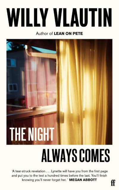 The Night Always Comes - WillyVlautin