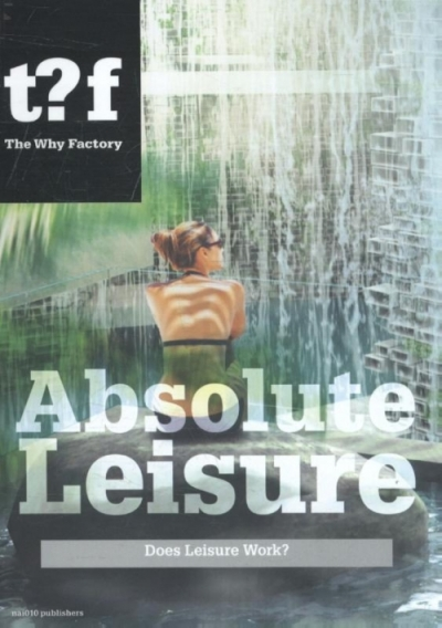 The Leisure Landscape -