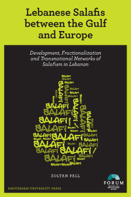 Lebanese Salafis between the Gulf and Europe... - Zoltan Pall